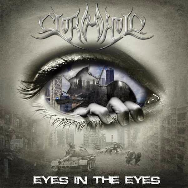 STORMHOLD - Eyes In The Eyes (2013)