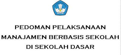 Pedoman Pelaksanaan MBS Tingkat Sekolah Dasar (SD)