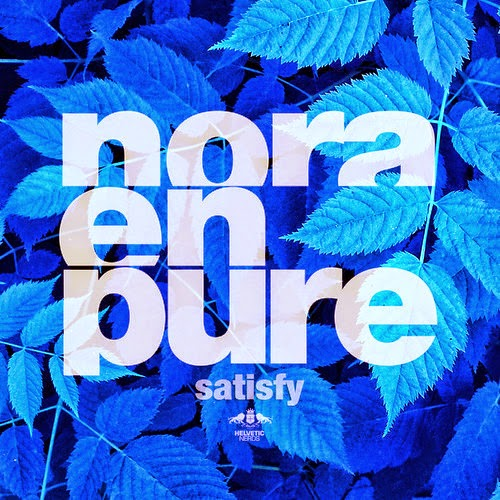 Nora En Pure - Satisfy