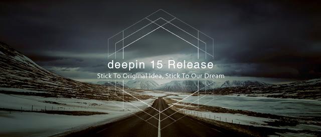 Deepin 15 Stick to Original Idea, Stick to Our Dream
