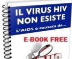 L'HIV NON ESISTE, L'AIDS...