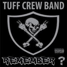 Tuff Crew Band ‎– Remember? (Vinyl EP) (2011) (192 kbps)