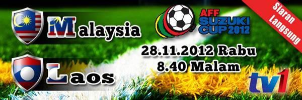 Keputusan Malaysia vs Laos 28 November 2012 - Piala AFF Suzuki 2012
