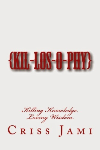 http://www.amazon.com/Killosophy-Criss-Jami/dp/1506149359