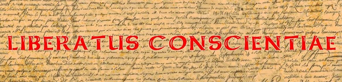 LIBERATUS CONSCIENTIAE