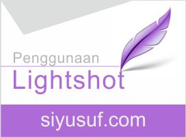 Cara Screenshoot Layar Komputer Dengan Lightshot