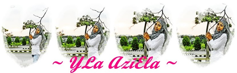 ~ ♥ ♥ YLa AziEla ♥ ♥ ~