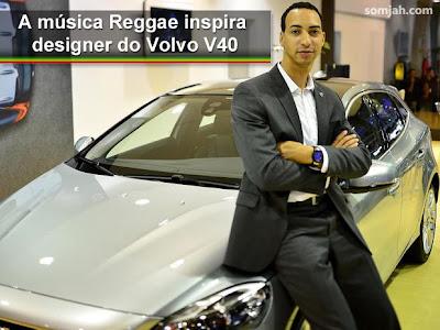 A música Reggae inspira designer do Volvo V40