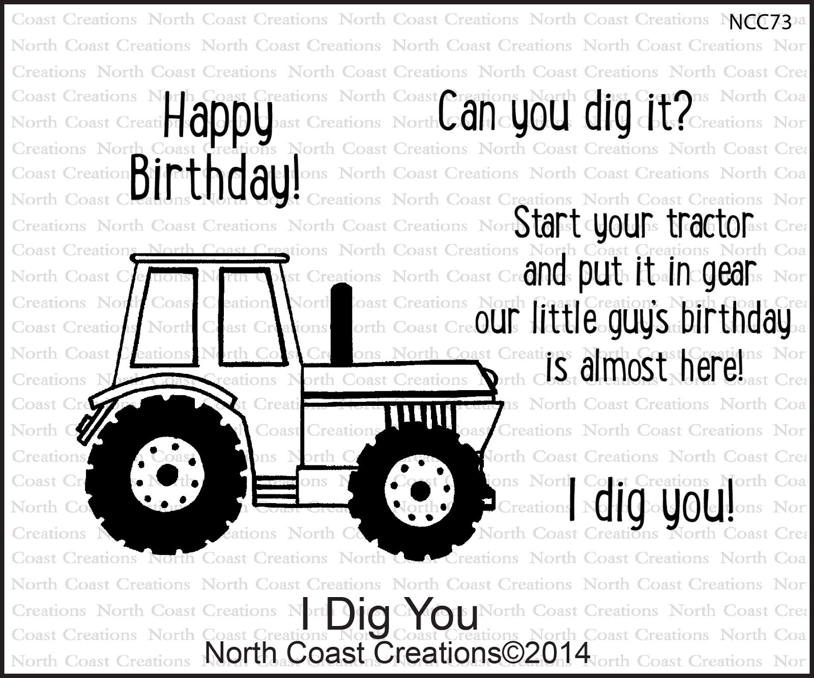Stamps - North Coast Creations I Dig You