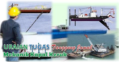 Uraian tugas mekanik kapal keruk