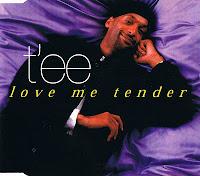 T'ee - Love Me Tender (CDS) (1998)