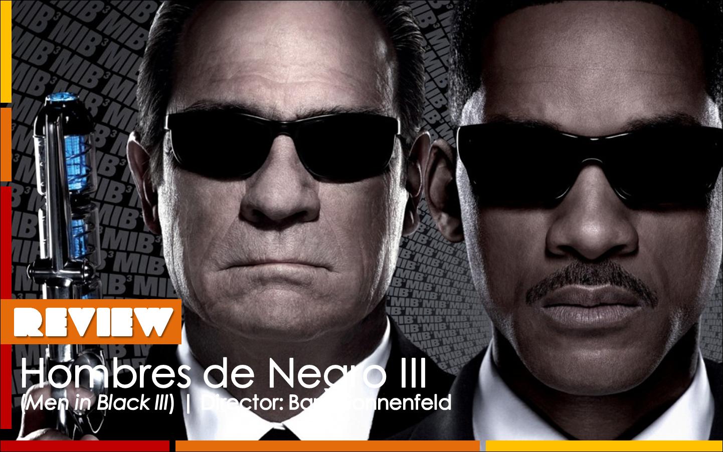 http://4.bp.blogspot.com/-9ZyKFi_ePzw/T78Uk-7aTjI/AAAAAAAACJY/ljaYLTCWebw/s1600/Review+Hombres+de+Negro+III.png