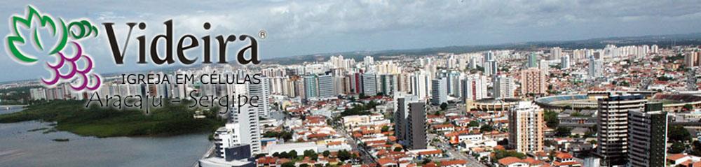 Videira Igreja em Células Aracaju