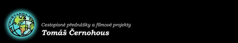 Světakraj | Cestopisné přednášky a filmové projekty, Tomáš Černohous