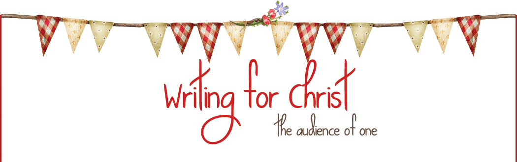 Writing for Christ ~ The Audience of One
