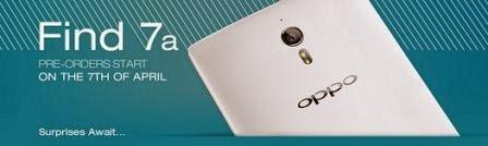 Oppo Find 7a akan mulai tersedia 7 April