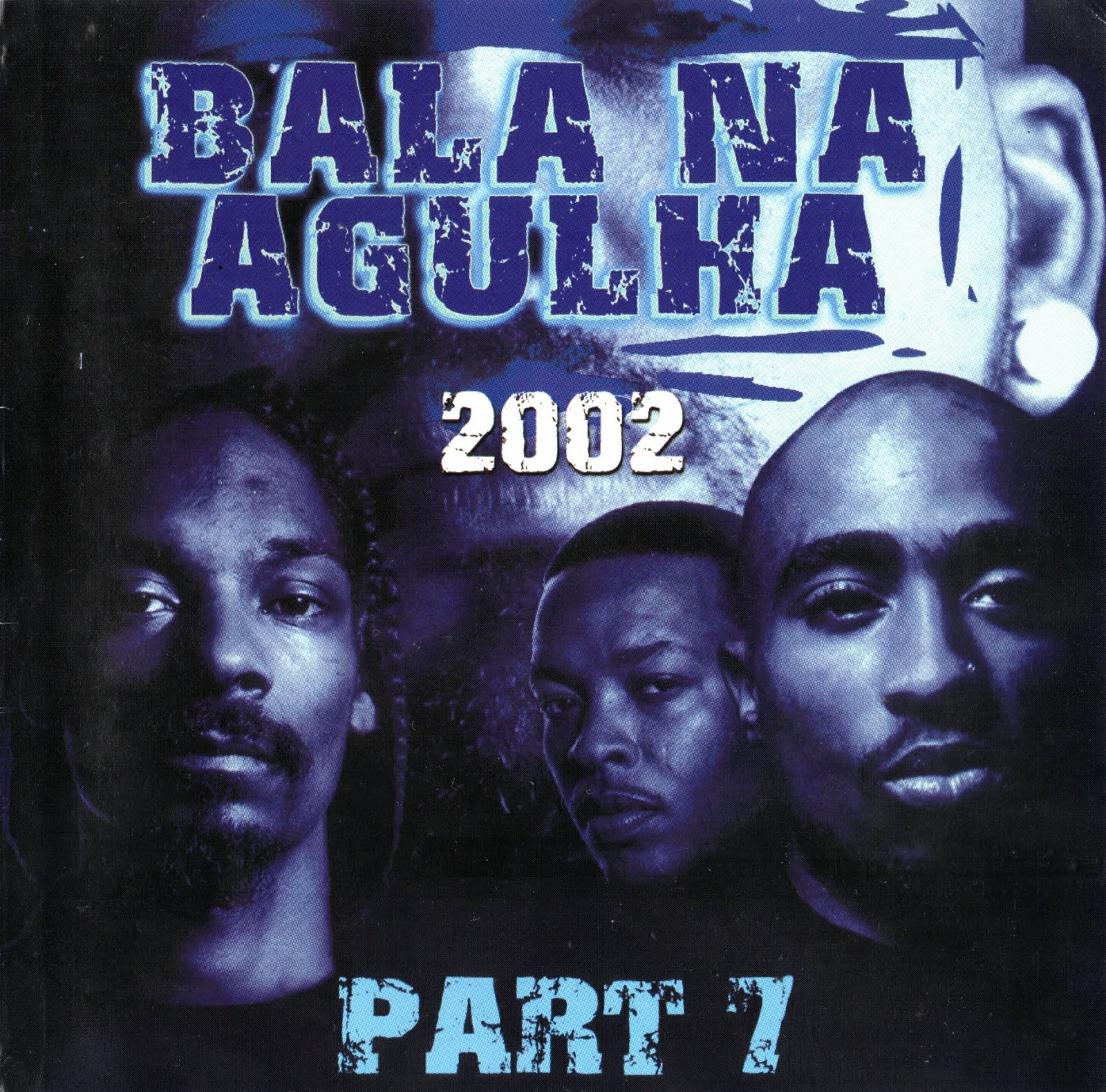 Bala na Agulha 2002 - Part 7
