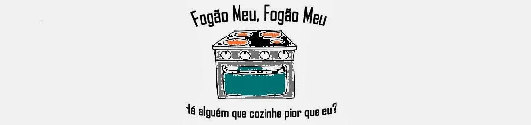 <center>Fogão Meu, Fogão Meu</center>