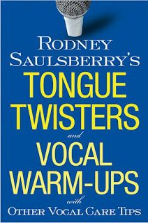Tongue Twisters and Vocal Warmups