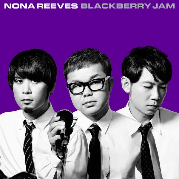 [Album] Nona Reeves – BLACKBERRY JAM (2016.03.23/MP3/RAR)