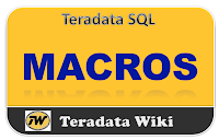 TeradataWiki-Teradata Macros