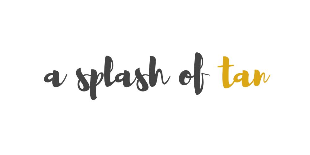 A Splash of Tan