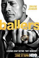 Cầu Thủ Bóng Bầu Dục 1 - Ballers Season 1