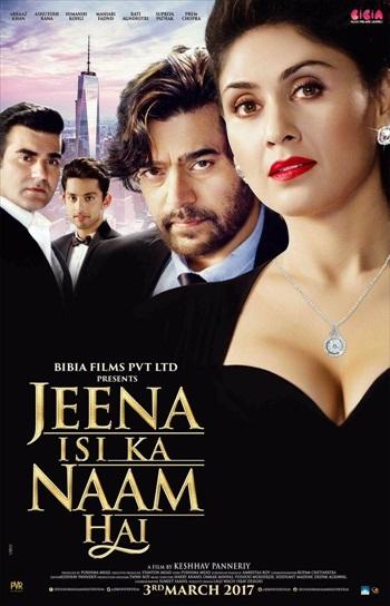 Jeena Isi ka Naam Hai 2017 Hindi 720p DTHRip 1.2GB