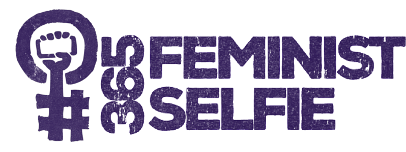 #365FeministSelfie