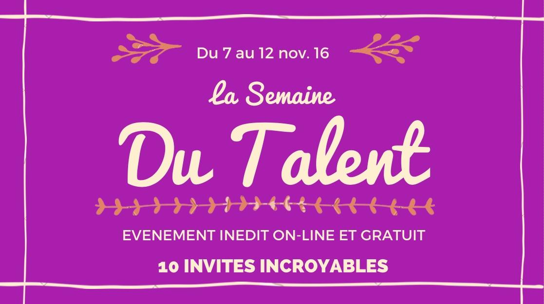 La Semaine du Talent...