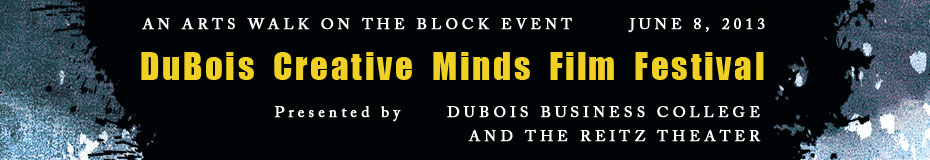 DuBois Creative Minds Film Festival
