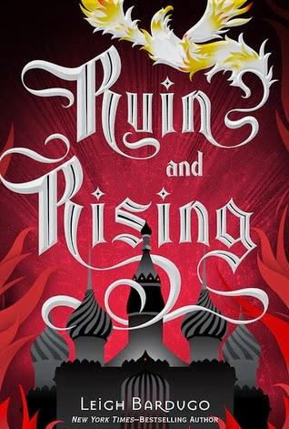 Ruin & Rising by Leigh Bardugo