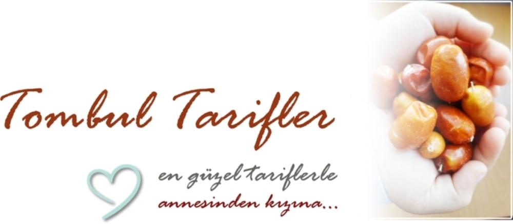 Tombul Tarifler, pratik yemek,, hamurişi ve diğerleri...