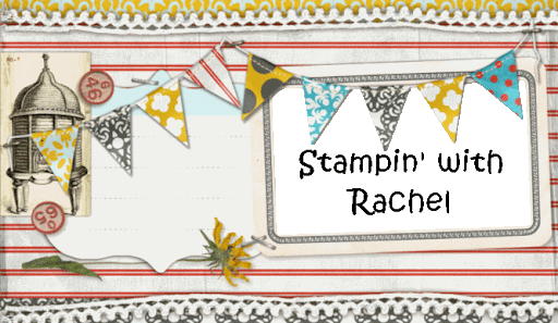 Stampin with Rachel