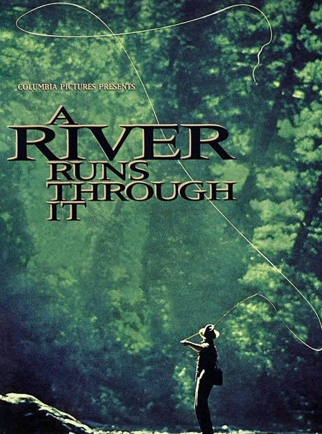 an analysis of a river runs though it by robert redford Here are two things i never thought i'd say: i like a movie about fly fishing, and robert redford has directed one of the most ambitious, accomplished films of the year a river runs.