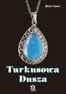 Turkusowa Dusza - Marta Kopeć