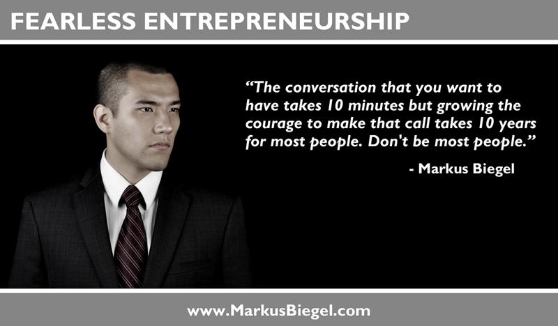 Entrepreneur, Fearless, Markus Biegel,