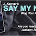 Blog Tour, Exclusive Excerpt: SAY MY NAME by J. Kenner