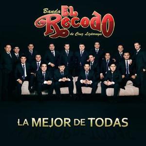 Download Lagu Banda El Recodo de Cruz Lizarraga - La Mejor de Todas