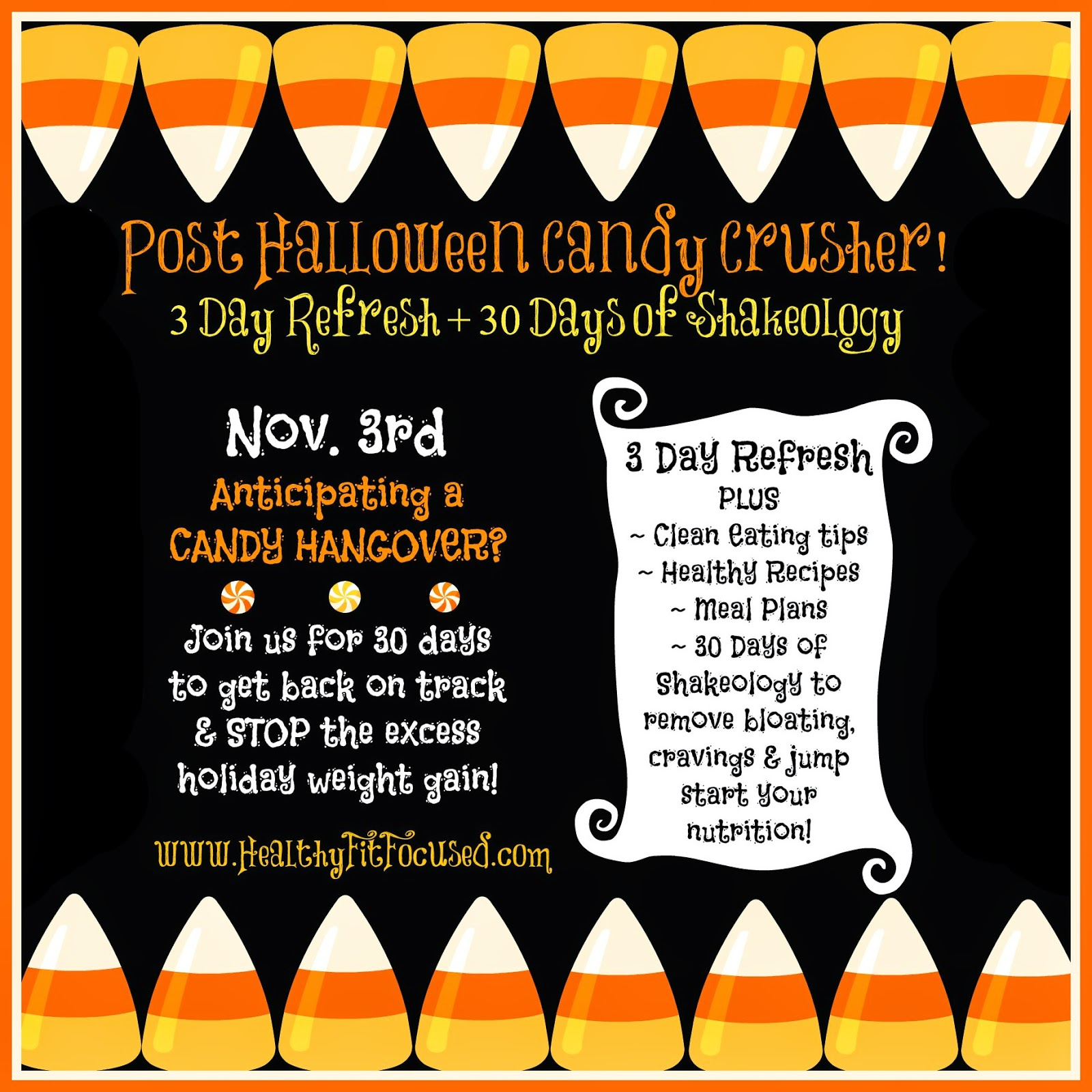 Post Halloween Candy Crusher, Accountability group, Get refocused after Halloween and before Thanksgiving