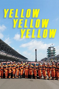 Watch Yellow Yellow Yellow: The Indycar Safety Team Online Free in HD