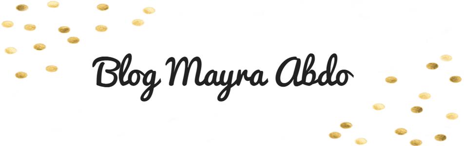 Blog Mayra Abdo