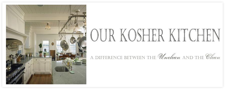 Our Kosher Kitchen
