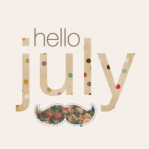 Month of July Quotes and Sayings