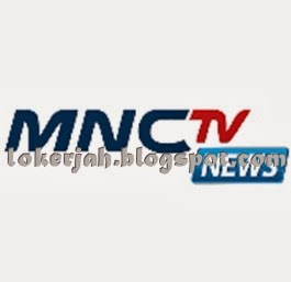 Lowongan Kerja MNC TV