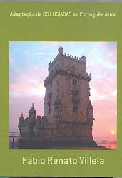 """Adaptação de """"OS LUSÍADAS"""" ao Português Atual - 2ª Edição"""