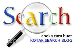 Aneka Cara Membuat Kotak Search pada Blog