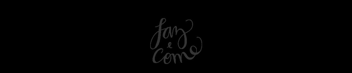 Faz & Come