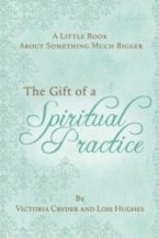 The Gift of a Spiritual Practice