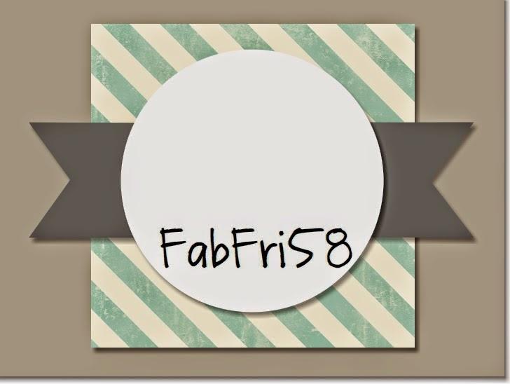 http://fabfridaystampinchallenge.blogspot.com/2015/02/fab-friday-58.html